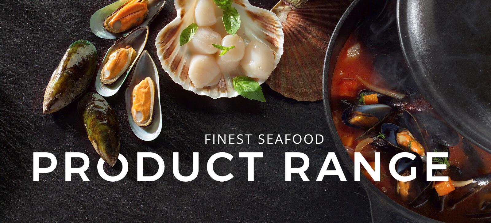 Finest Seafood - Product Range